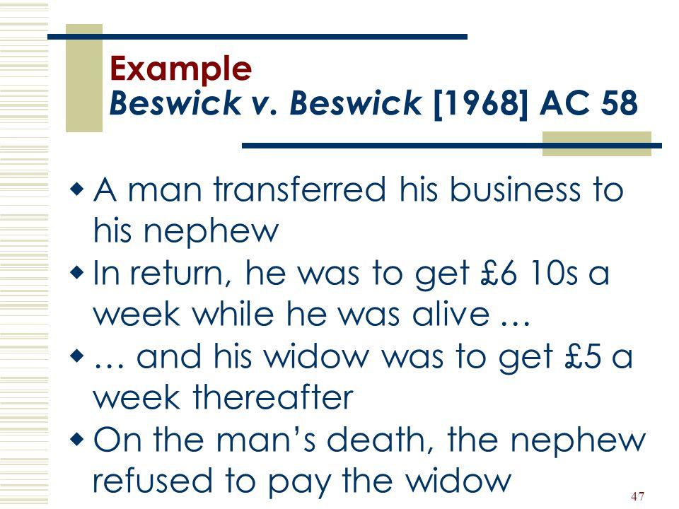 Example Beswick v. Beswick [1968] AC 58